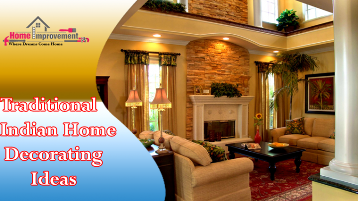 Traditional Indian Home Decorating Ideas