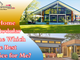 Kit Home or Modular Home